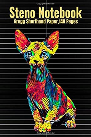 Steno Notebook: Gregg Shorthand Paper,140 Pages With Sphynx Cat Cover,  6 x 9 inches (15 x 23 cm)