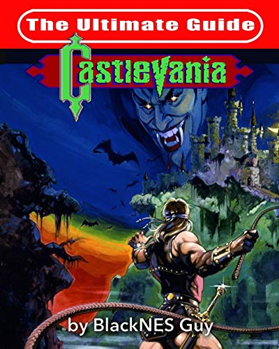 NES Classic: The Ultimate Guide to Castlevania