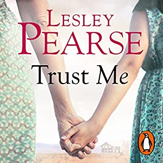 Trust Me                   By:                                                                                                                                 Lesley Pearse                               Narrated by:                                                                                                                                 Sally Scott                      Length: 26 hrs and 11 mins     51 ratings     Overall 4.8