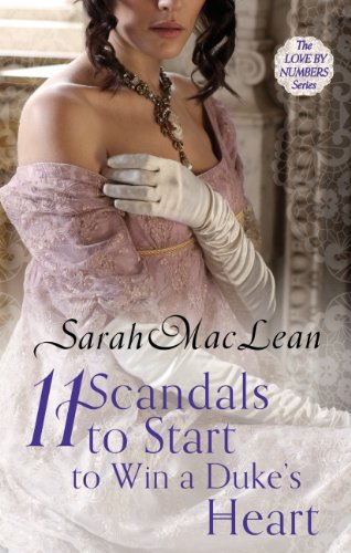 Eleven Scandals to Start to Win a Duke's Heart: Number 3 in series (Love by Numbers) (English Edition)