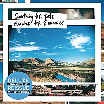 Elsewhere For Eight Minutes (Deluxe Edition)
