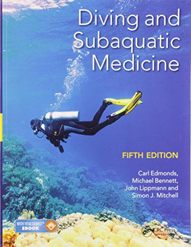 Compare Textbook Prices for Diving and Subaquatic Medicine 5 Edition ISBN 9780367575557 by Edmonds, Carl,Bennett, Michael,Lippmann, John,Mitchell, Simon