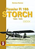 Fieseler 156 Storch 1938-1945 (Yellow Series Book 61)