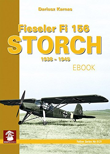 Fieseler 156 Storch 1938-1945 (Yellow Series Book 61)