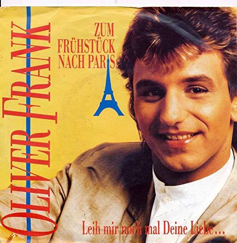 "Zum Frühstück nach Paris - Oliver Frank - Single 7\"" Vinyl 109/19"