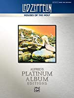 Led Zeppelin Houses of the Holy: Authentic Bass Tab Edition (Alfred's Platinum Album Editions)