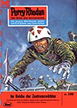 """Perry Rhodan 256: Im Reiche der Zentrumswächter: Perry Rhodan-Zyklus """"Die Meister der Insel"""" (Perry Rhodan-Erstauflage) (German Edition)"""