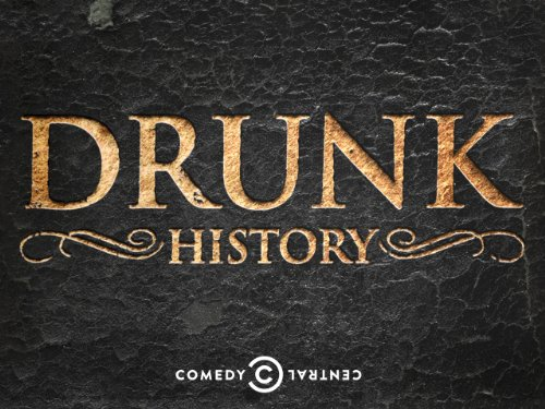 Drunk History Review