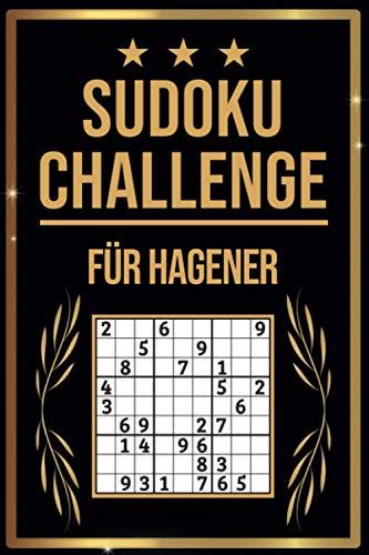 SUDOKU Challenge für Hagener: Sudoku Buch I 300 Rätsel inkl. Anleitungen & Lösungen I Leicht bis Schwer I A5 I Tolles Geschenk für Hagener