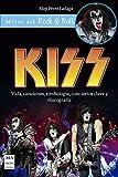 Kiss: Vida, Canciones, Simbología, Conciertos Clave Y Discografía (Mitos del rock & roll)