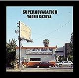 SUPERNOVACATION(初回生産限定アナログ盤)