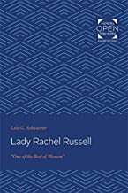 """Lady Rachel Russell: """"One of the Best of Women"""" (English Edition)"""