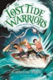 The Lost Tide Warriors (The Storm Keeper's Island Series)