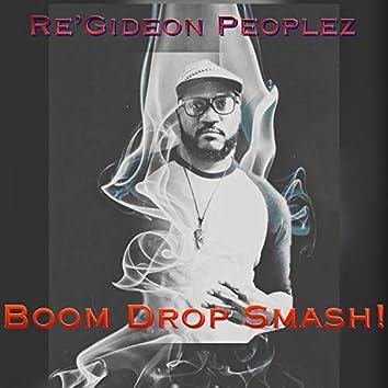 Boom Drop Smash!