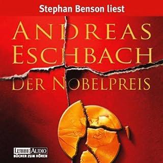 Der Nobelpreis                   Autor:                                                                                                                                 Andreas Eschbach                               Sprecher:                                                                                                                                 Stephan Benson                      Spieldauer: 6 Std. und 56 Min.     532 Bewertungen     Gesamt 4,1