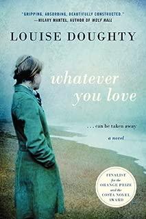 Whatever You Love: A Novel