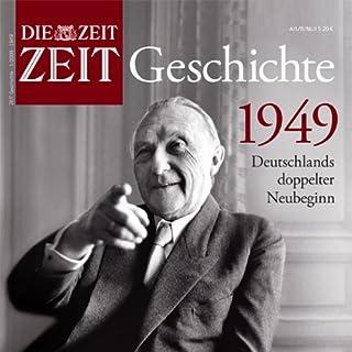 1949 - Deutschlands doppelter Neubeginn (ZEIT Geschichte)                   Autor:                                                                                                                                 DIE ZEIT                               Sprecher:                                                                                                                                 Malcolm Andreasson                      Spieldauer: 1 Std. und 39 Min.     6 Bewertungen     Gesamt 4,0