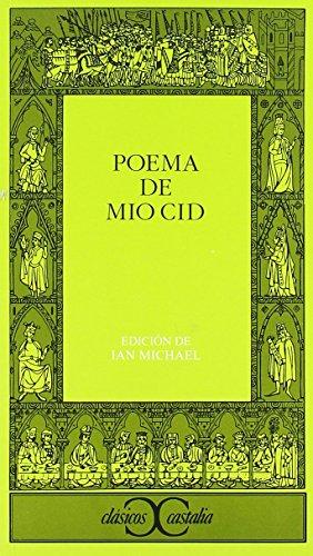 Poema del Mio Cid (Clasicos Castalia) (Clasicos Castalia / Castalia Classics) (Spanish Edition)