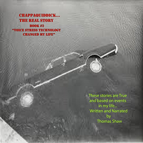 Chappaquiddick...The Real Story audiobook cover art