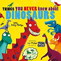 Things You Never Knew About Dinosaurs (NE PB)