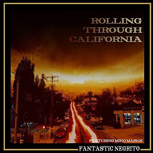Fantastic Negrito feat. Miko Marks