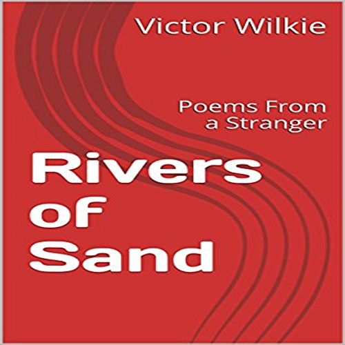 Rivers of Sand: Poems from a Stranger audiobook cover art
