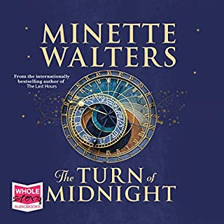 The Turn of Midnight                   By:                                                                                                                                 Minette Walters                               Narrated by:                                                                                                                                 Helen Keeley                      Length: 12 hrs and 16 mins     30 ratings     Overall 4.5