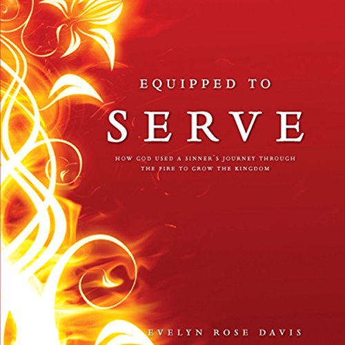 Equipped to Serve audiobook cover art