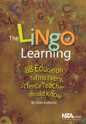 The Lingo of Learning: 88 Education Terms Every Science Teacher Should Know