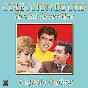 Colección De Oro: Ídolos Juveniles, Vol. 3 – Manolo Muñoz