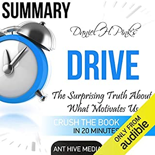 Summary of Daniel H. Pink's 'Drive: The Surprising Truth About What Motivates Us' audiobook cover art
