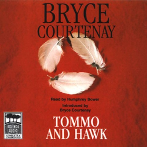 Tommo and Hawk: The Australian Trilogy, Book 2