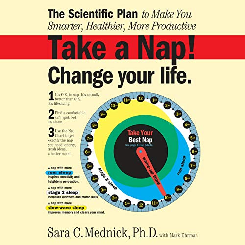 Take a Nap! Change Your Life. Audiobook By Sara Mednick, Mark Ehrman cover art