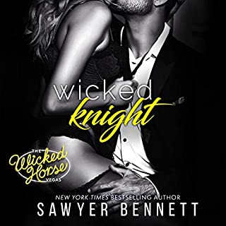 Wicked Knight     Wicked Horse Vegas Series, Book 5              By:                                                                                                                                 Sawyer Bennett                               Narrated by:                                                                                                                                 Lance Greenfield,                                                                                        Kirsten Leigh                      Length: 7 hrs and 57 mins     Not rated yet     Overall 0.0