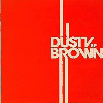 Dusty Brown EP