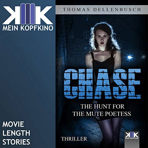Chase: The Hunt for the Mute Poetess audiobook cover art