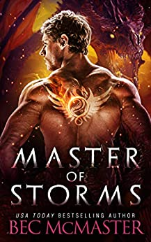 Master of Storms: Dragon Shifter Romance (Legends of the Storm Book 5) by [Bec McMaster]