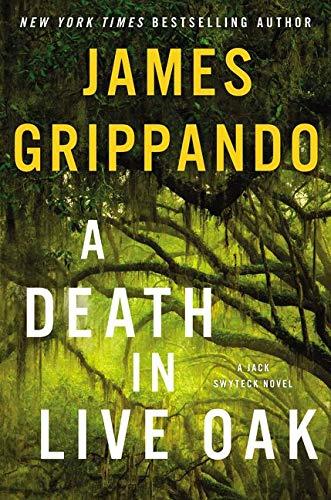 Image of A Death in Live Oak: A Jack Swyteck Novel (Jack Swyteck Novel, 14)