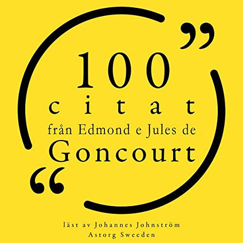 100 citat från Edmond e Jules de Goncourt Titelbild