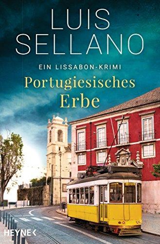 Portugiesisches Erbe: Ein Lissabon-Krimi (Lissabon-Krimis 1)