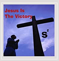 Jesus Is the Victory