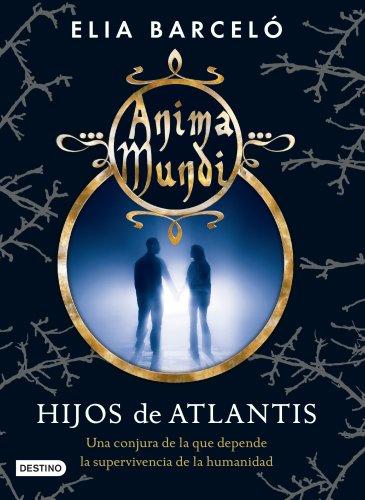 Hijos de Atlantis de Elia Barceló