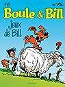 Boule et Bill, tome 16 : Jeux de Bill