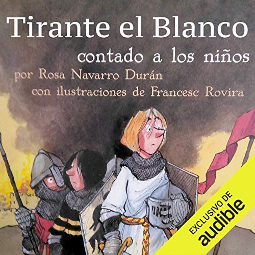 Tirante el Blanco Contado a Los Niños (Narración en Castellano) [Tirante the White Knight Told for Children] cover art