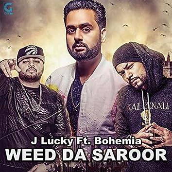 Weed da Saroor (feat. Bohemia)