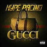 I'm Gucci (G-Mix) [feat. Tech N9ne & Young Buck] [Explicit]