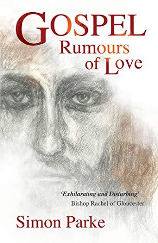 Gospel: Rumours of Love (English Edition)