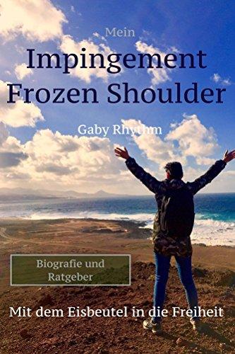 Mein Impingement Frozen Shoulder: Mit dem Eisbeutel in die Freiheit
