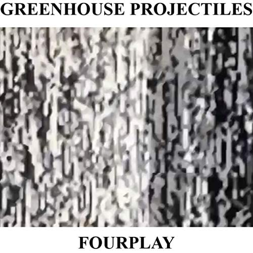 Greenhouse Projectiles