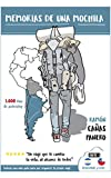 Memorias de una mochila: Recorriendo el sur de Latino America (Chile y Argentina) en Autoestop. (Una mochila por Latino America nº 1)